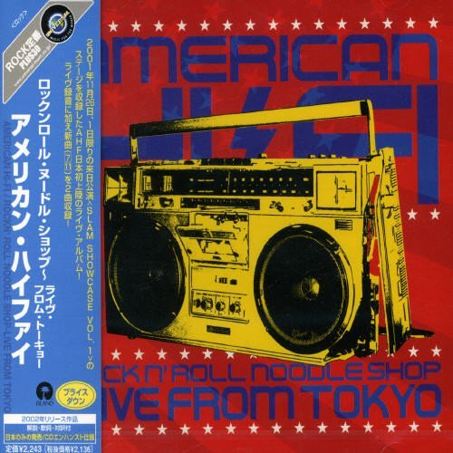 Rock'n Roll Noodle Shop-Live From Tokyo by American Hi-Fi (2008-01-13)