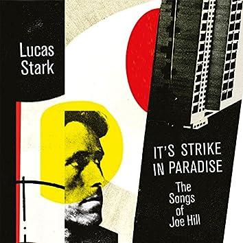 It's Strike in Paradise - The Songs of Joe Hill