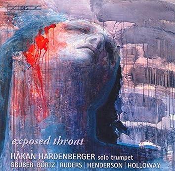 Holloway: Solo Trumpet Sonata / Gruber, H.K.: Exposed Throat / Ruders: Reveille - Retraite