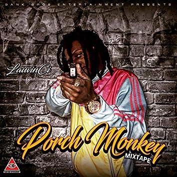 Porch Monkey Mixtape
