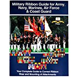 Military Ribbon Guide for Army, Navy, Marines, Air Force, and Coast Guard