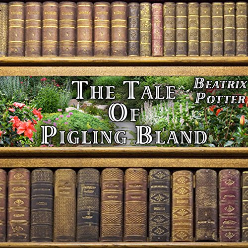The Tale of Pigling Bland audiobook cover art
