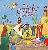 Die Ostergeschichte (Dein kleiner Begleiter) - Dörte Beutler
