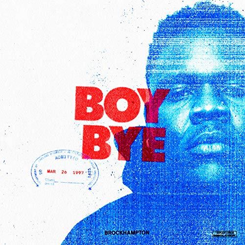 BOY BYE [Explicit]
