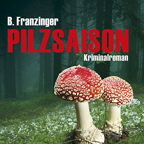 Pilzsaison audiobook cover art