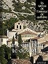 Saint-Guilhem-le-Désert - La Grâce de l'Abbaye de Gellone par Place des victoires