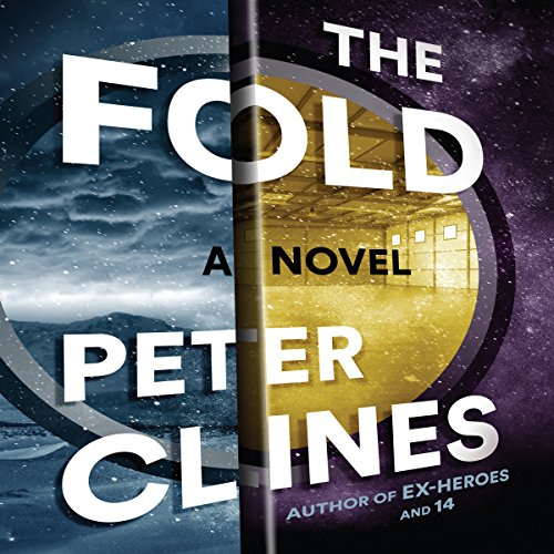 The Fold by Peter Clines - The folks in Mike Erikson's small New England town would say he's just your average, everyday guy. And that's exactly how Mike likes it....
