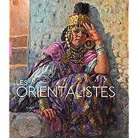 Les Orientalistes. Édition 2018 (Beaux-Arts)