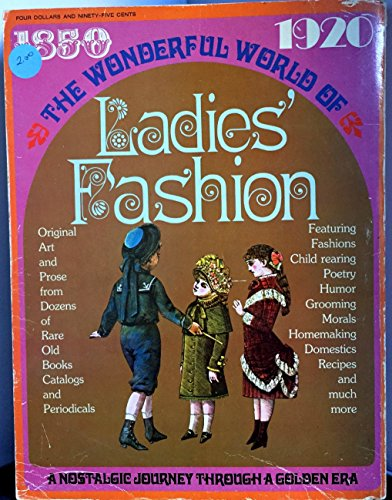 The Wonderful World of Ladies' Fash…