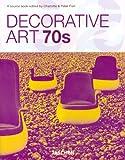 Arts décoratifs des années 70: Edition trilingue français-anglais-allemand