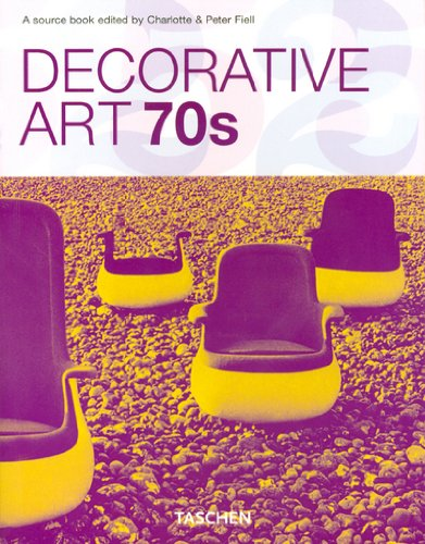 Compare Textbook Prices for Decorative Art 70's Klotz 25th Edition ISBN 9783822850435 by Fiell, Charlotte,Fiell, Peter