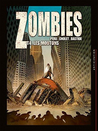 Zombies T04: Les Moutons