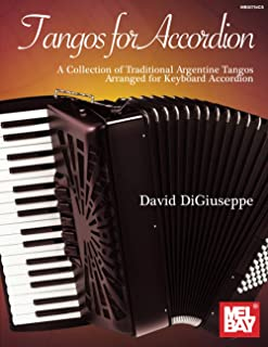 Tangos for Accordion: A Collection of Traditional Argentine
