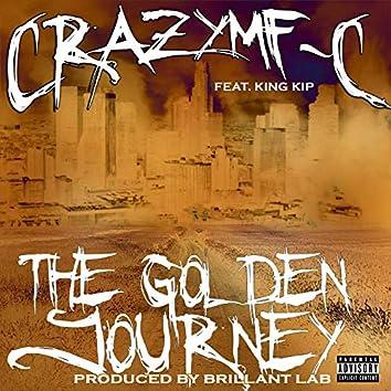 The Golden Journey (feat. King KIP & 4377 Raizahz)