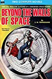 Beyond the Walls of Space & The Secret of the Ninth Planet