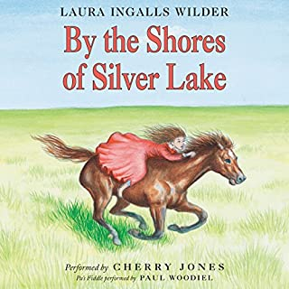 By the Shores of Silver Lake                   Written by:                                                                                                                                 Laura Ingalls Wilder                               Narrated by:                                                                                                                                 Cherry Jones                      Length: 6 hrs and 13 mins     10 ratings     Overall 5.0