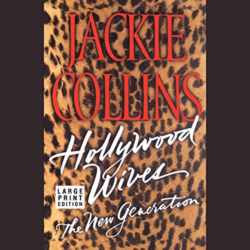Hollywood Wives     The New Generation              By:                                                                                                                                 Jackie Collins                               Narrated by:                                                                                                                                 Jackie Collins                      Length: 6 hrs and 3 mins     34 ratings     Overall 3.5