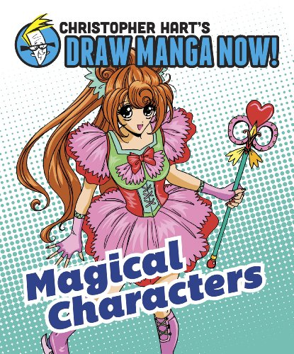 Magical Characters: Christopher Hart's Draw Manga Now! (English Edition)