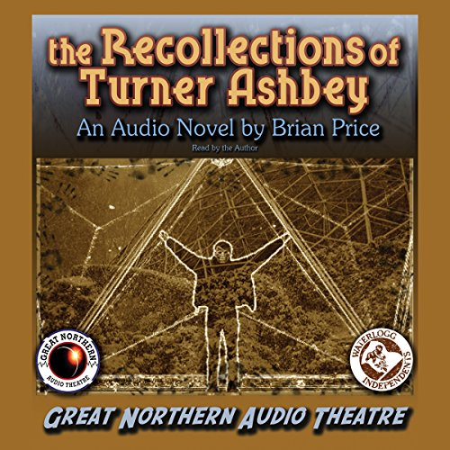 The Recollections of Turner Ashbey audiobook cover art