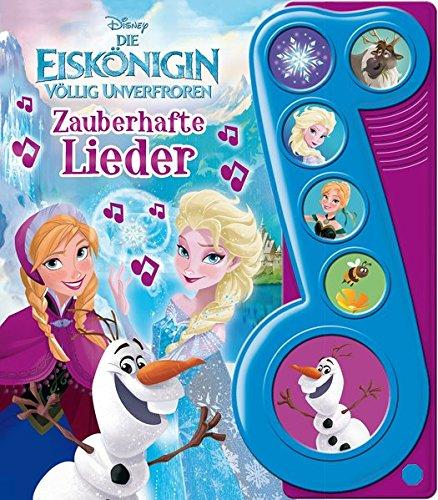 Die Eiskönigin, Zauberhafte Lieder - Liederbuch mit Sound: Disney Pappbilderbuch mit 6 Melodien