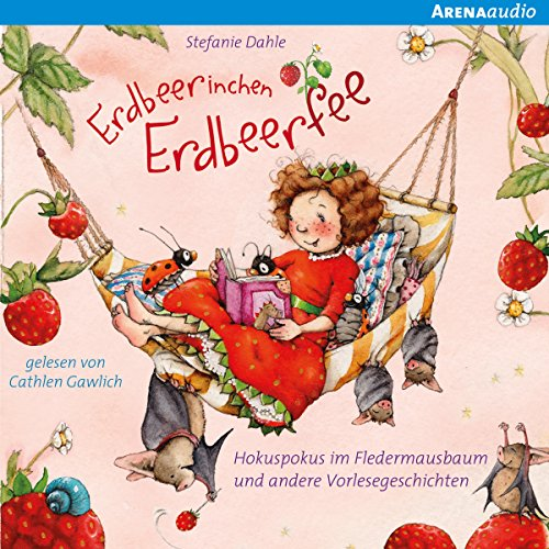 Hokuspokus im Fledermausbaum (Erdbeerinchen Erdbeerfee) cover art