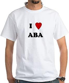 CafePress I Love Aba White 100% Cotton T-Shirt, White