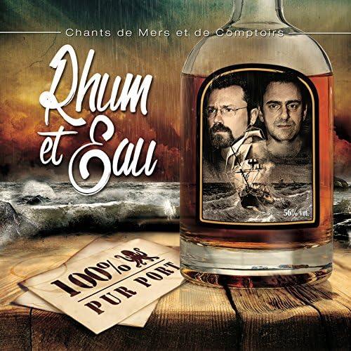 Rhum et Eau