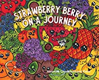 Strawberry Berry on a Journey