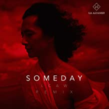 Someday (LCAW Remix) by Ilja Alexander on Amazon Music - Amazon.com