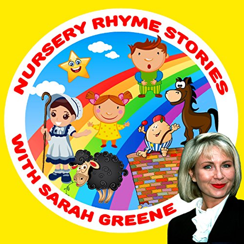 Nursery Rhyme Stories with Sarah Greene cover art