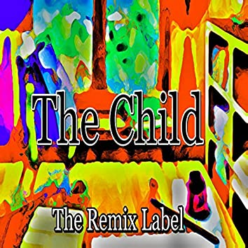 The Child (Tribal House Music) - EP