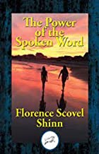 The Power of the Spoken Word (English Edition)