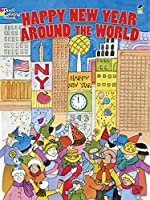 Image: Happy New Year Around the World (Dover Holiday Coloring Book) | Paperback – Coloring Book: 32 pages | by Sylvia Walker (Author). Publisher: Dover Publications; Green ed. edition (September 19, 2012)