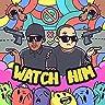 Watch Him (feat. Don Darkness)