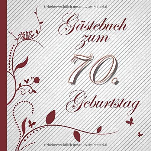 Gästebuch zum 70. Geburtstag: Gästebuch in Rot Weiß für bis zu 50 Gäste | Zum Ausfüllen als...