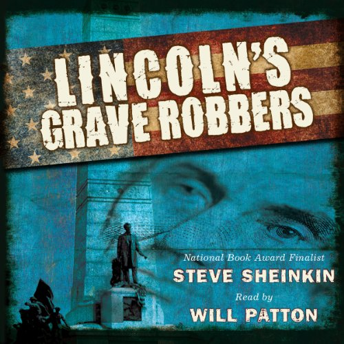 Lincoln's Grave Robbers audiobook cover art