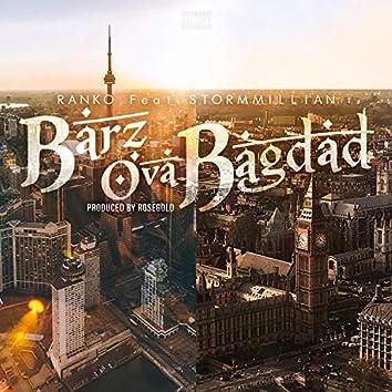 Barz Ova Bagdad (feat. Stormmillian)