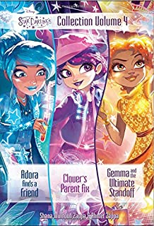 Star Darlings Collection: Volume 4: Adora Finds a Friend; Clover's Parent Fix; Gemma and the Ultimate Standoff