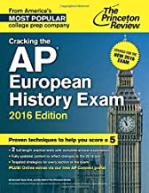 Cracking the AP European History Exam, 2016 Edition: Created for the New 2016 Exam (College Test Preparation)
