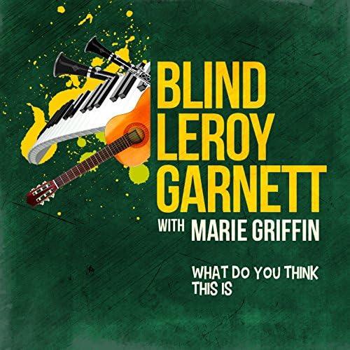 Blind Leroy Garnett With Marie Griffin