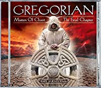 The Masters of Chant X - The Final Chapter by Gregorian