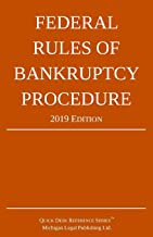 Federal Rules of Bankruptcy Procedure; 2019 Edition: With Statutory Supplement