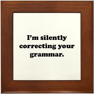 CafePress - I'm Silently Correcting Your Grammar - Framed Tile, Decorative Tile Wall Hanging