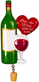 Personalized Love The Wine You're with Christmas Tree Ornament 2019 - Bottle Vino Glass Heart Cork Dangling Best Night Out Adult Friend Forever Fun Alcohol Liquor Gift Year - Free Customization