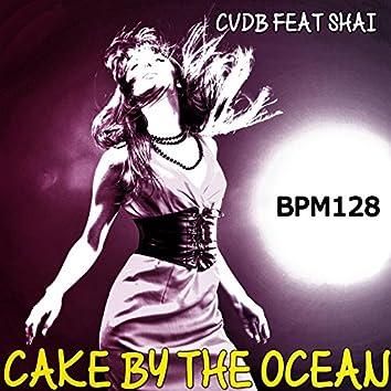 Cake by the Ocean (feat. Shai) [BPM 128]