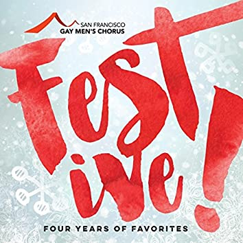 Festive!: Four Years of Favorites