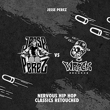 Nervous Hip Hop Classics Retouched