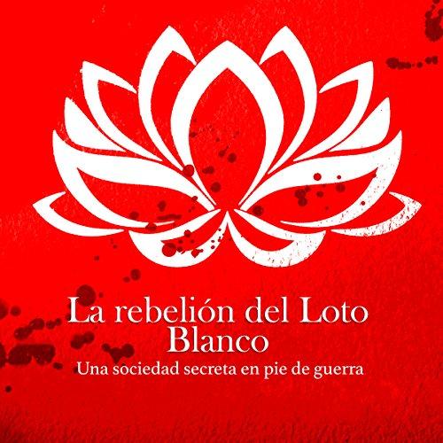 La rebelión del Loto Blanco copertina