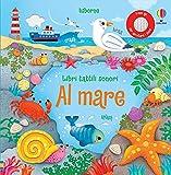 Al mare. Libri tattili sonori. Ediz. a colori