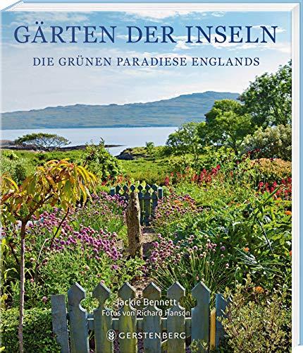 Buchseite und Rezensionen zu 'Gärten der Inseln: Die grünen Paradiese Englands' von Jackie Bennett